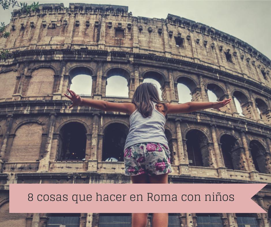 8 planes en Roma con niños