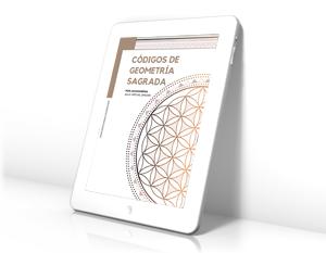 [Ebook] Guía Códigos de Geometría Sagrada + 16 Láminas
