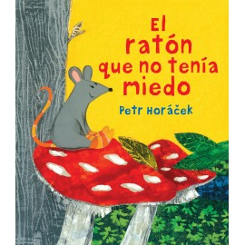 El ratón que no tenía miedo