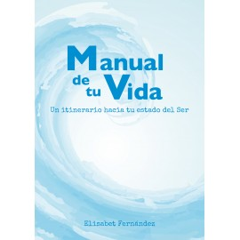 Manual de tu vida (guía e-book + audios)