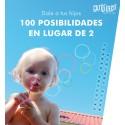 Dale a tus hijos 100 posibilidades en lugar de 2